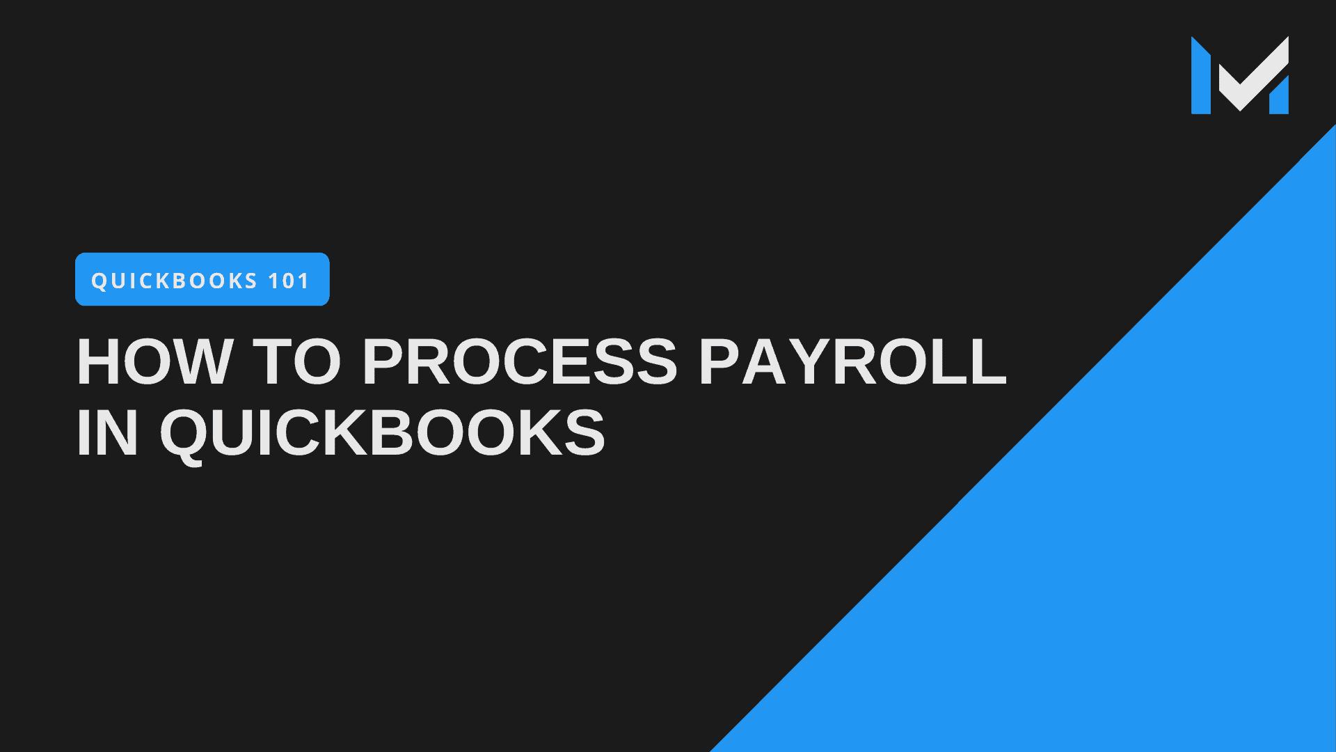 processing quickbooks desktop payroll