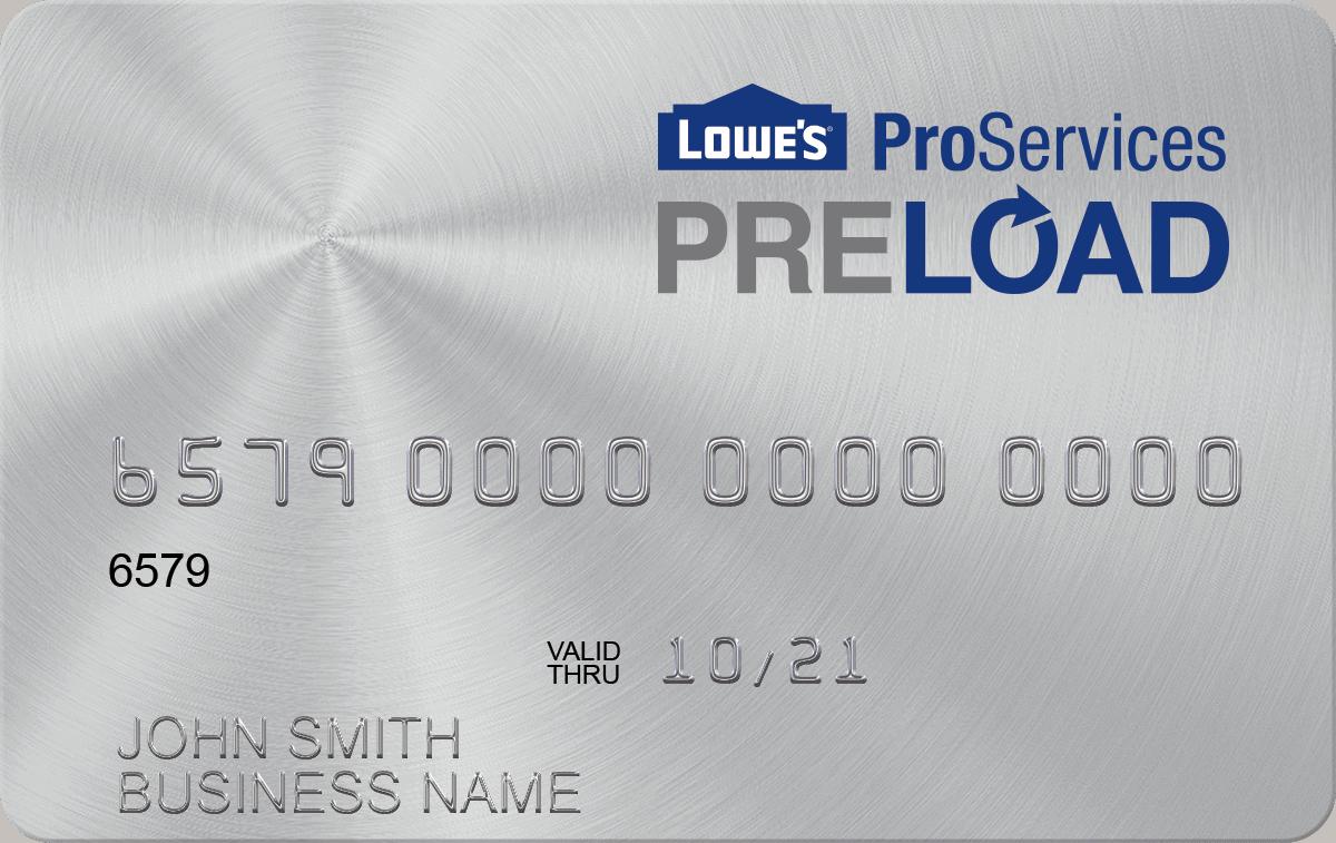 Lowe's PreLoad Card